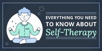 Self Therapy Tips to Help You Stay Calm